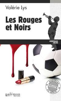 Cover Les rouges et noirs