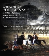 Cover Viewing the Islamic Orient