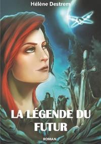 Cover La Légende du futur