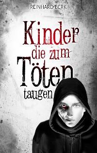 Cover Kinder, die zum Töten taugen