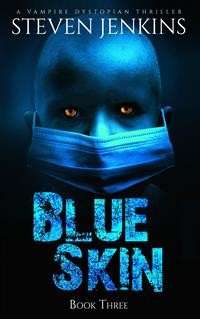 Cover Blue Skin: Book Three