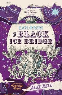 Cover Explorers on Black Ice Bridge