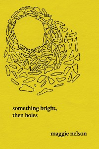 Cover Something Bright, Then Holes