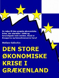Cover Den store økonomiske krise i Grækenland