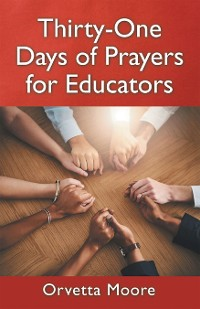 Cover Thirty-One Days of Prayers for Educators