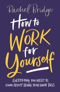 Cover How to Work for Yourself