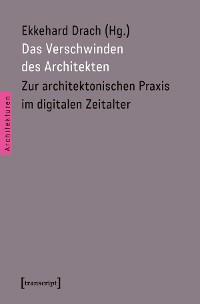 Cover Das Verschwinden des Architekten