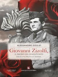 Cover Giovanni Zizolfi, il sacrificio dimenticato