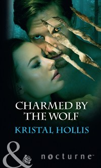 Cover Charmed By The Wolf (Mills & Boon Nocturne)