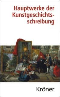 Cover Hauptwerke der Kunstgeschichtsschreibung