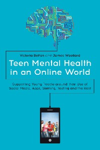 Cover Teen Mental Health in an Online World