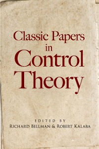 Cover Classic Papers in Control Theory