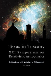 Cover Texas In Tuscany, Proceedings Of The Xxi Symposium On Relativistic Astrophysics