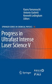 Cover Progress in Ultrafast Intense Laser Science