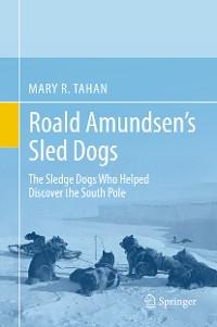 Cover Roald Amundsen's Sled Dogs