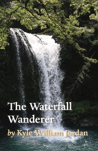 Cover The Waterfall Wanderer