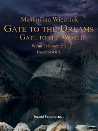 Cover Gate to the Dreams, Gate to the World