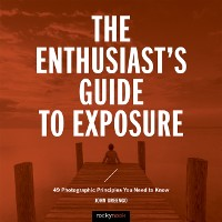 Cover Enthusiast's Guide to Exposure