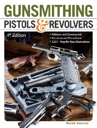 Cover Gunsmithing Pistols & Revolvers