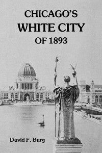 Cover Chicago's White City of 1893