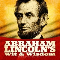 Cover Abraham Lincoln's Wit and Wisdom