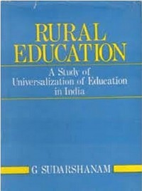 Cover Rural Education: A Study of Universalization of Education In India