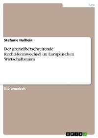 Cover Der grenzüberschreitende Rechtsformwechsel im Europäischen Wirtschaftsraum