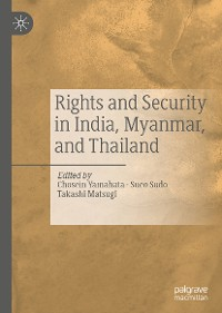 Cover Rights and Security in India, Myanmar, and Thailand