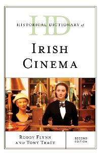 Cover Historical Dictionary of Irish Cinema