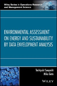 Cover Environmental Assessment on Energy and Sustainability by Data Envelopment Analysis