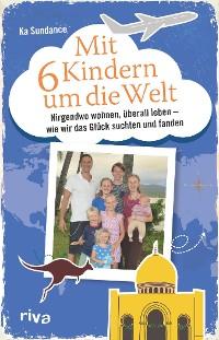 Cover Mit sechs Kindern um die Welt