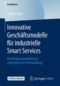 Cover Innovative Geschäftsmodelle für industrielle Smart Services