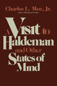 Cover A Visit to Haldeman and Other States of Mind