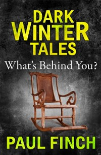 Cover What's Behind You (Dark Winter Tales)