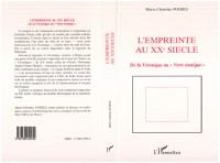 Cover L'empreinte au XXe siecle