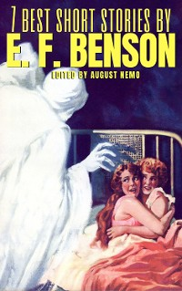 Cover 7 best short stories by E. F. Benson
