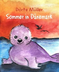 Cover Felix fährt nach Dänemark