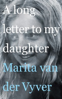 Cover A long letter to my daughter