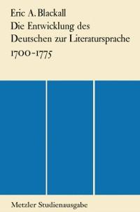 Cover Die Entwicklung des Deutschen zur Literatursprache 1700-1775