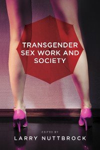 Cover Transgender Sex Work and Society