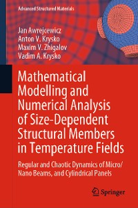 Cover Mathematical Modelling and Numerical Analysis of Size-Dependent Structural Members in Temperature Fields