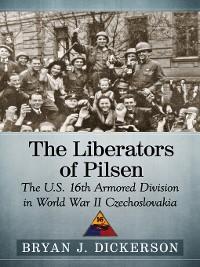 Cover The Liberators of Pilsen