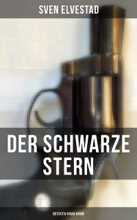 Cover Der schwarze Stern: Detektiv Krag-Krimi