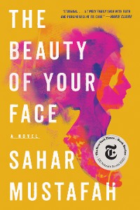 Cover The Beauty of Your Face: A Novel
