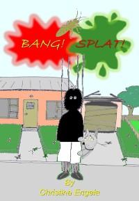Cover Bang, Splat!