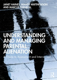 Cover Understanding and Managing Parental Alienation