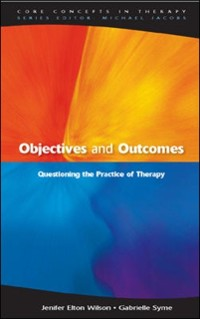 Cover EBOOK: Objectives and Outcomes: Questioning the Practice of Therapy