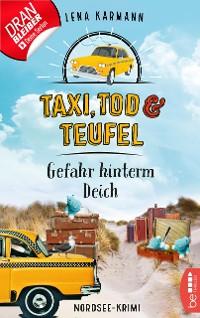 Cover Taxi, Tod und Teufel - Gefahr hinterm Deich