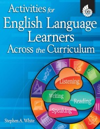 Cover Activities for English Language Learners Across the Curriculum ebook