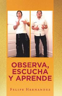Cover Observa, Escucha Y Aprende